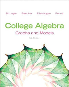 College Algebra: Graphs and Models 5th Edition - PDF Version