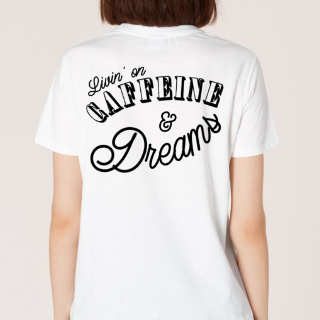 All Products - CAFFEINE & DREAMS Tee