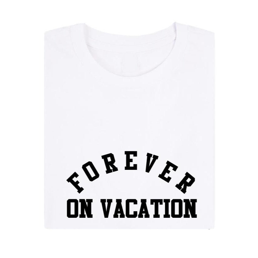 All Products - FOREVER ON VACATION Tee