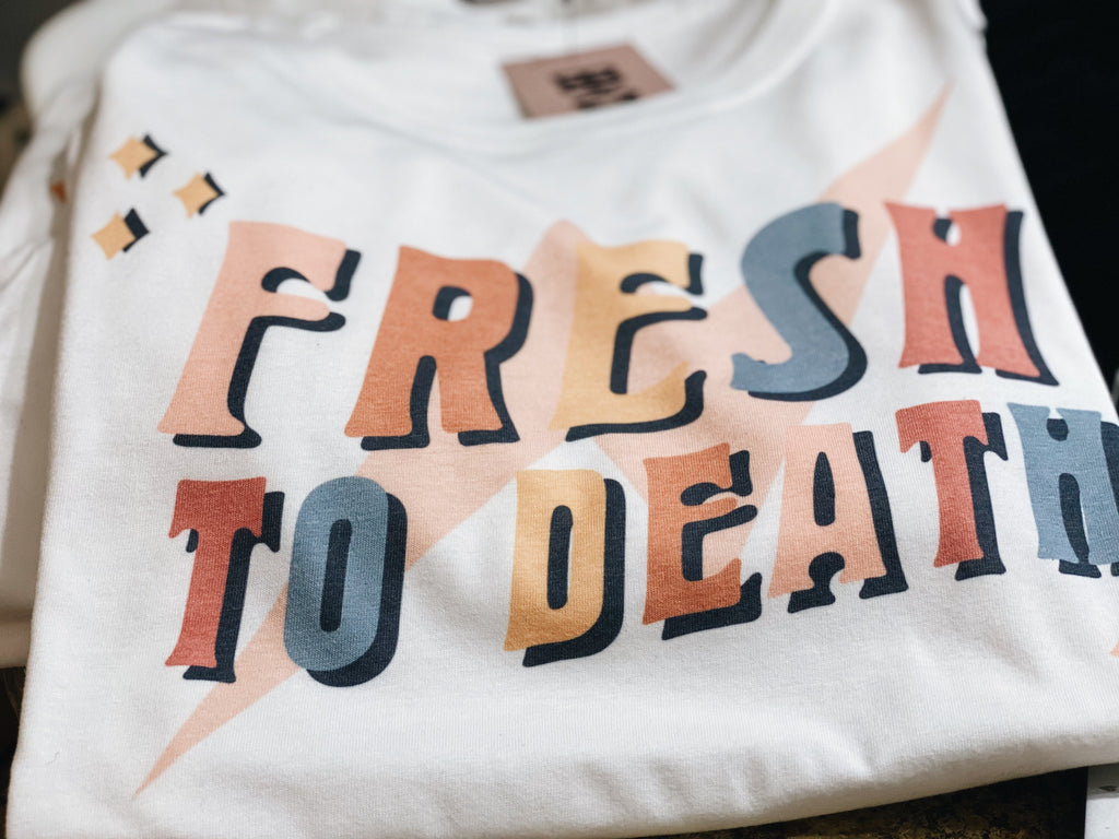 All Products - FRESH TO DEATH Tee