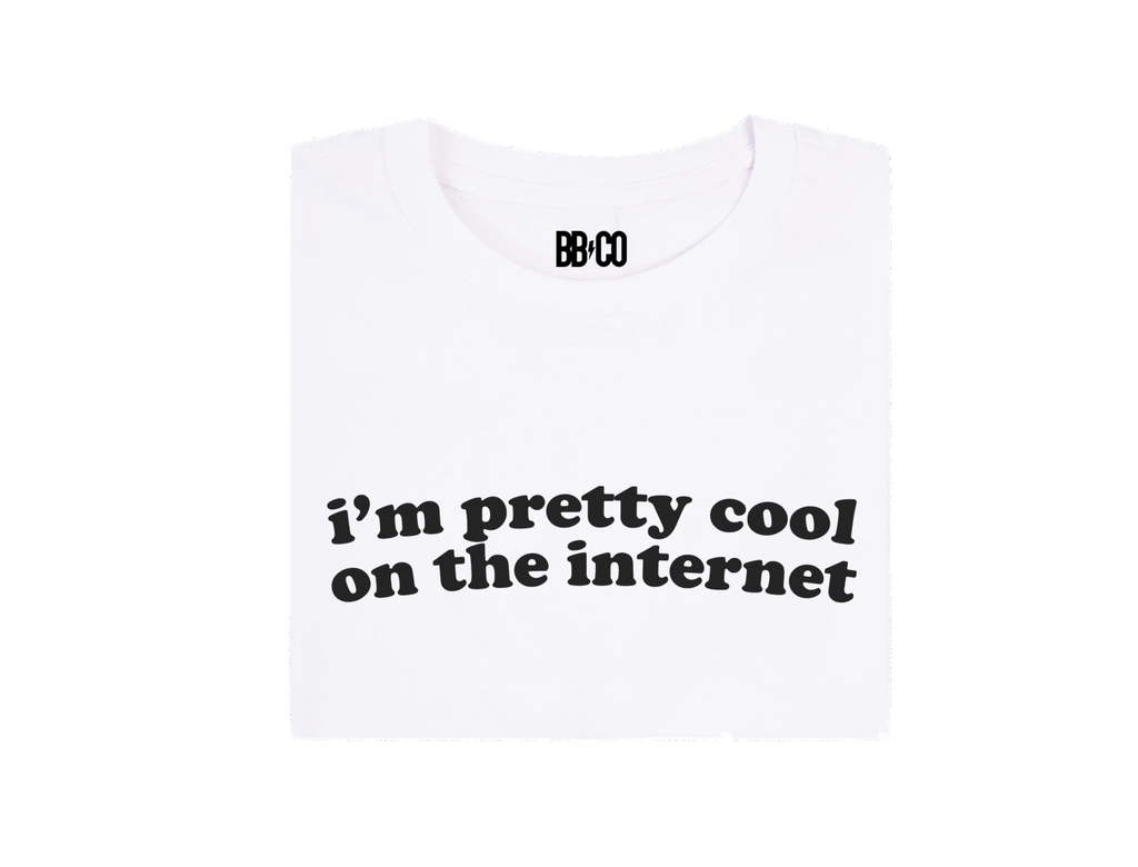 All Products - I'M PRETTY COOL ON THE INTERNET