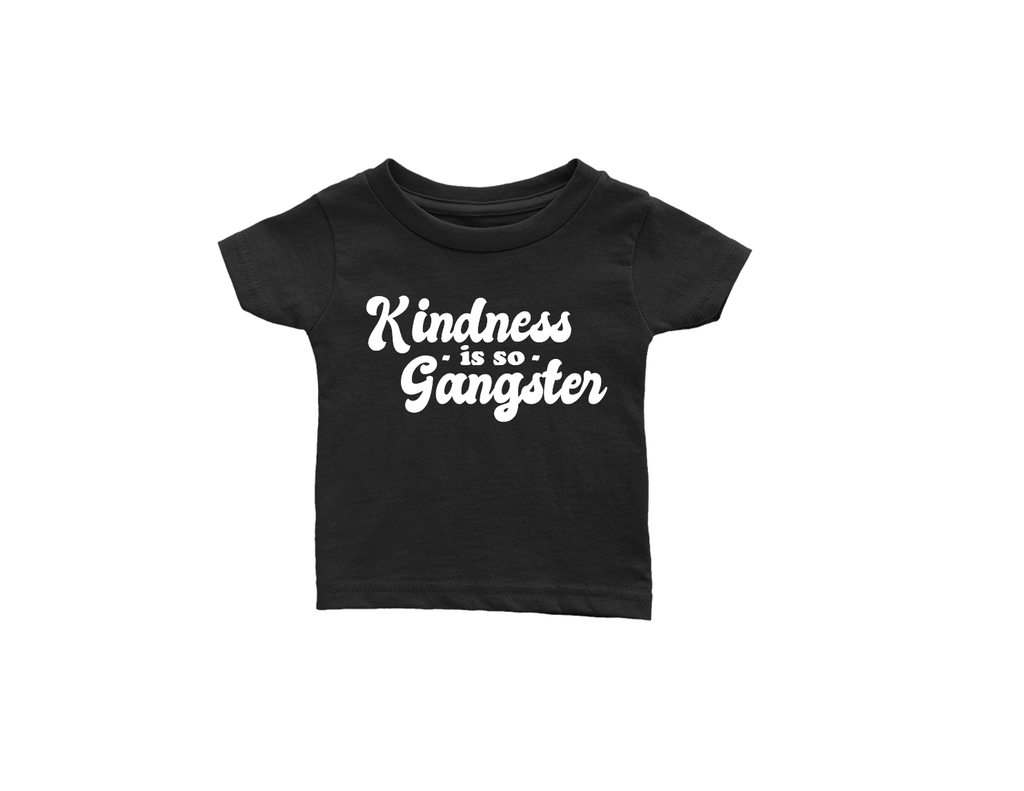 All Products - KINDNESS IS SO GANGSTER Toddler Tee