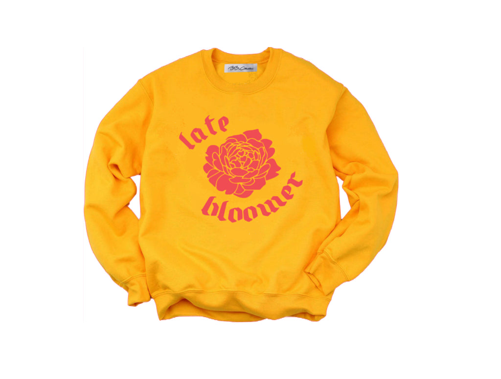 All Products - LATE BLOOMER Crewneck Sweater
