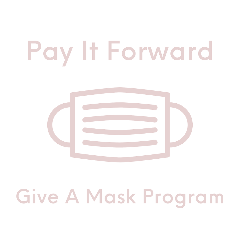 All Products - Pay It Forward - Give A Mask