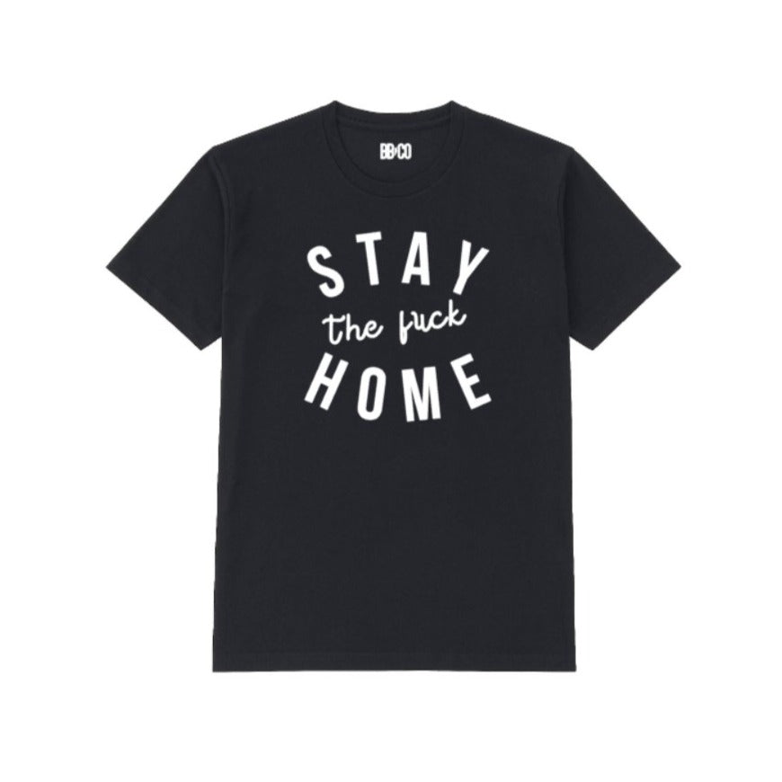 All Products - STAY HOME Tee