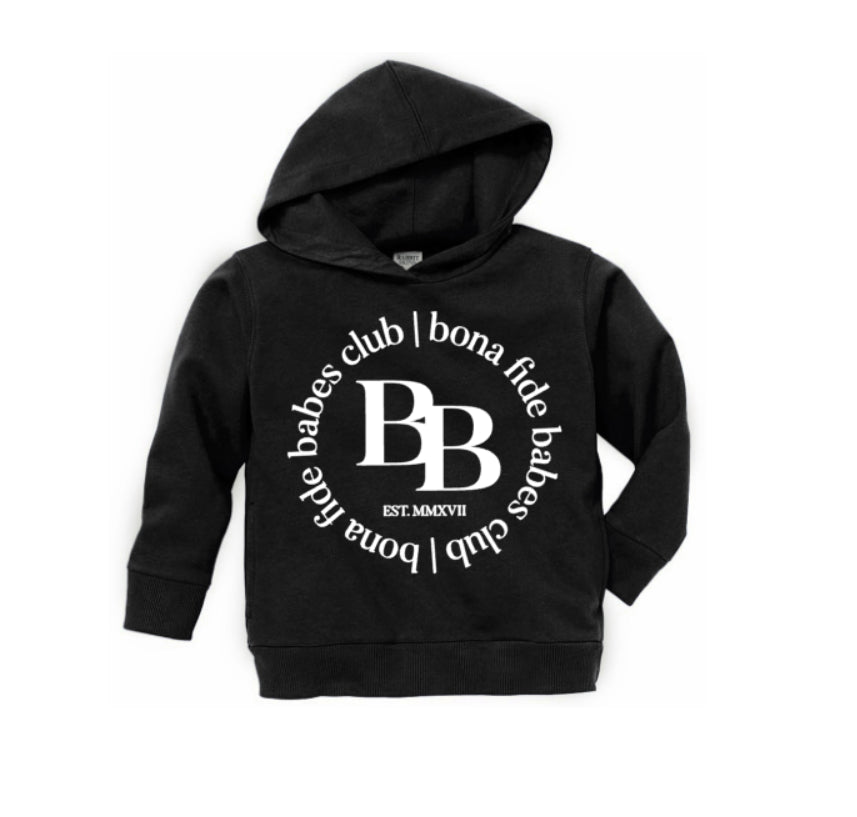 BONA FIDE BABES CLUB Toddler Hoodie