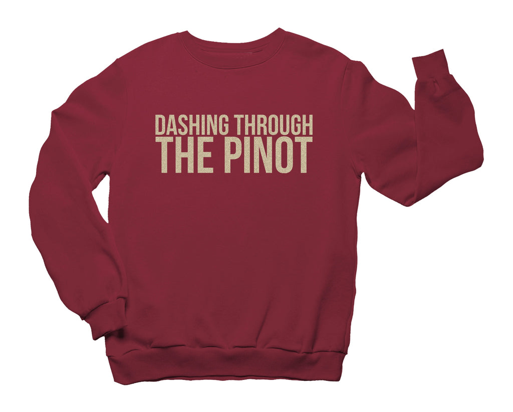 DASHING THROUGH THE PINOT Crewneck