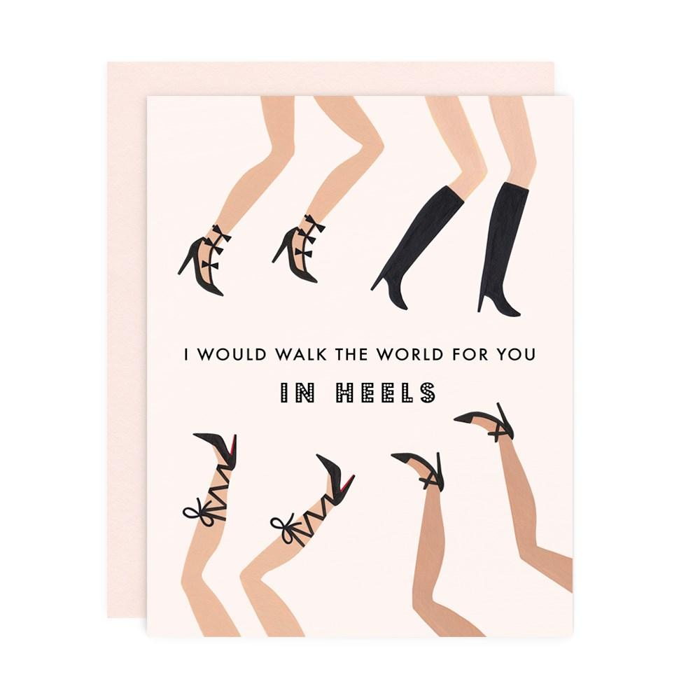 I WOULD WALK THE WORLD FOR YOU Card