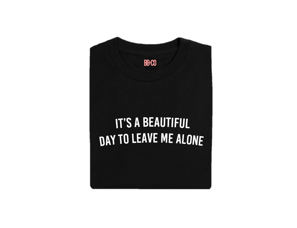 IT'S A BEAUTIFUL DAY Tee