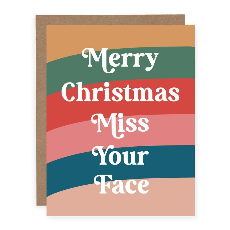 MERRY CHRISTMAS MISS YOUR FACE Holiday Card