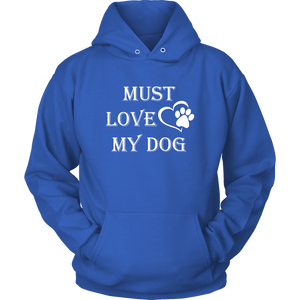 Must Love My Dog Long Sleeve