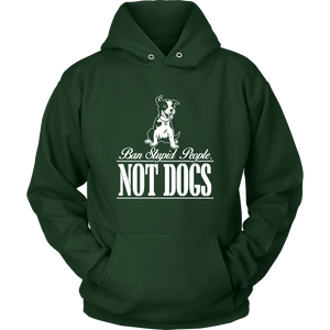 Ban Stupid People, Not Dogs Long Sleeve