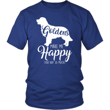 Load image into Gallery viewer, Goldens Make Me Happy (You Not So Much) Short Sleeves