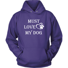Load image into Gallery viewer, Must Love My Dog Long Sleeve