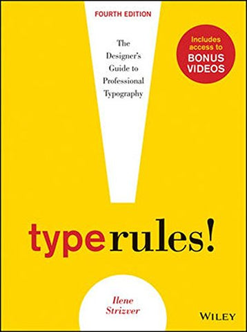 Type Rules: The Designer's Guide to Professional Typography