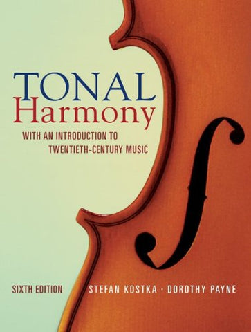 Tonal Harmony: With an Introduction to Twentieth Century Music