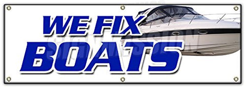 72  We Fix Boats Banner Sign Outboard Sterndrive Repairs Marine Electrontic