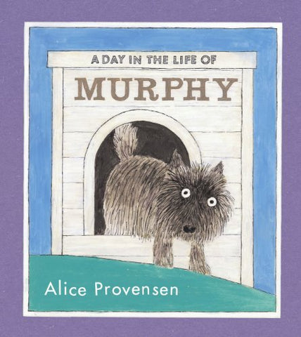 A Day in the Life of Murphy (Bccb Blue Ribbon Picture Book Awards (Awards))