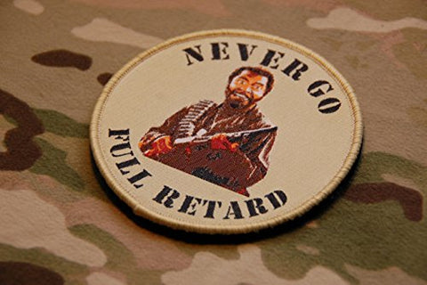 Tactical Hook And Loop Never Go Full Retard Tropic Thunder Morale Patch