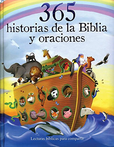 365 historias de la Biblia y oraciones (365 Bible Stories) (Spanish Edition)