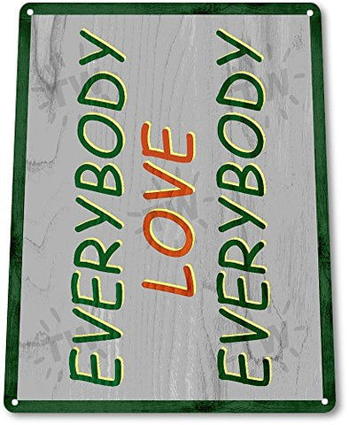 TIN SIGN B759 Everybody Love Everybody Semi Pro Jackie Moon ELE Rustic 70s Decor