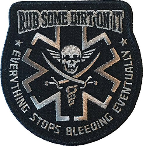 Rub Some Dirt On It Medic, Ems, Emt, Paramedic - Embroidered Morale Patch (Black)