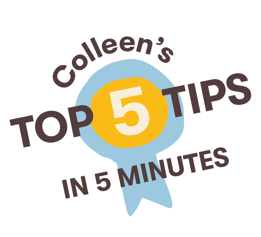 Colleen's Five (Dog) Training Tips in Five Minutes Logo