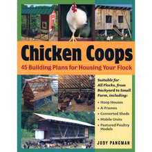 Load image into Gallery viewer, Chicken Coops: 45 Building Plans for Housing Your Flock