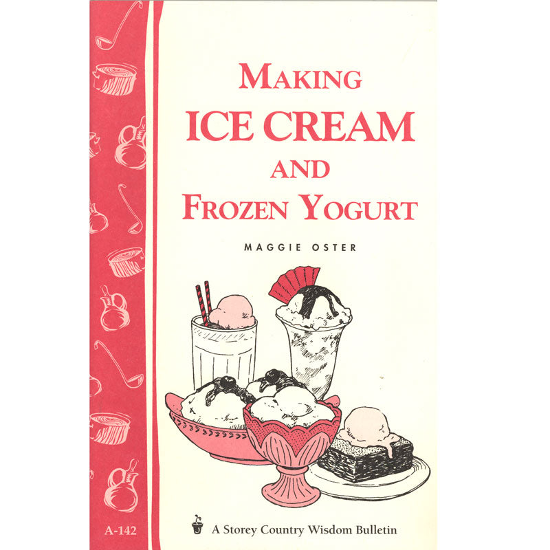 Making Ice Cream & Frozen Yogurt