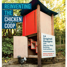 Load image into Gallery viewer, Reinventing The Chicken Coop
