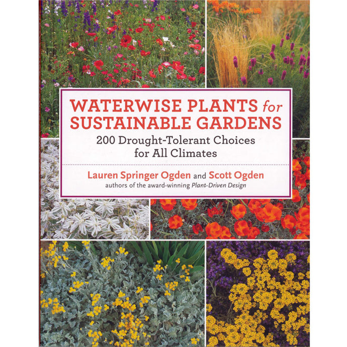 Waterwise Plants for Sustainble Gardens