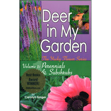 Load image into Gallery viewer, Deer in My Garden, Vol. I: Perennials & Subshrubs