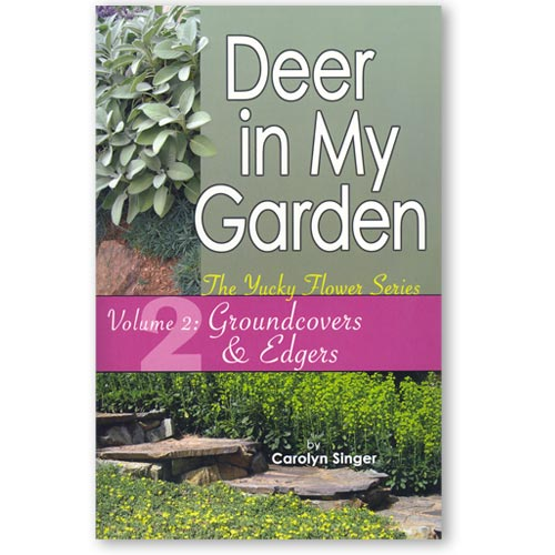 Deer in My Garden, Vol. 2: Groundcover & Edgers