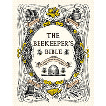 Load image into Gallery viewer, The Beekeeper's Bible