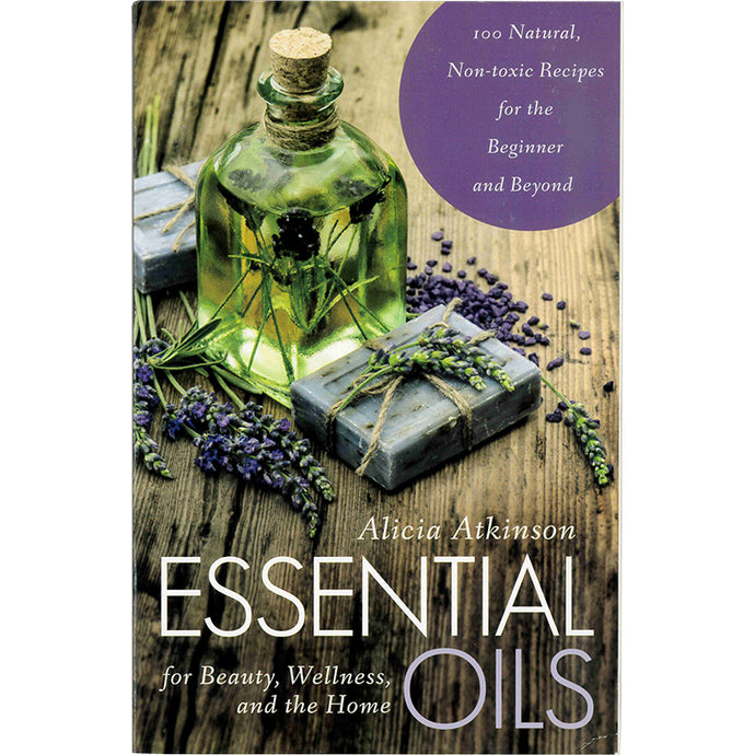 Essential Oils for Beauty Wellness & Home
