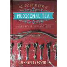 Load image into Gallery viewer, The Good Living Guide to Medicinal Tea