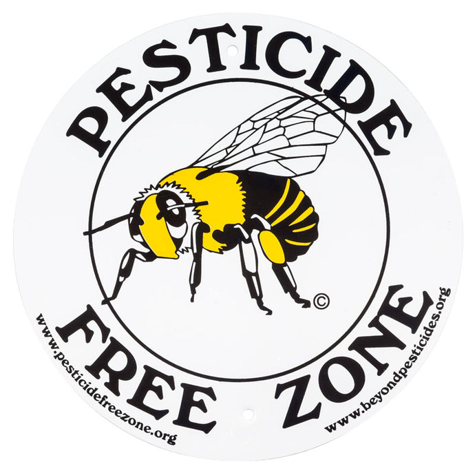 Pesticide Free Zone Sign Bee