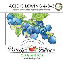 Load image into Gallery viewer, Peaceful Valley Organics Acidic Loving 4-3-3 (25 lb)