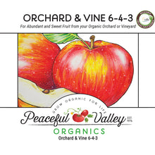 Load image into Gallery viewer, Peaceful Valley Organics Orchard and Vine 6-4-3 (25 lb)