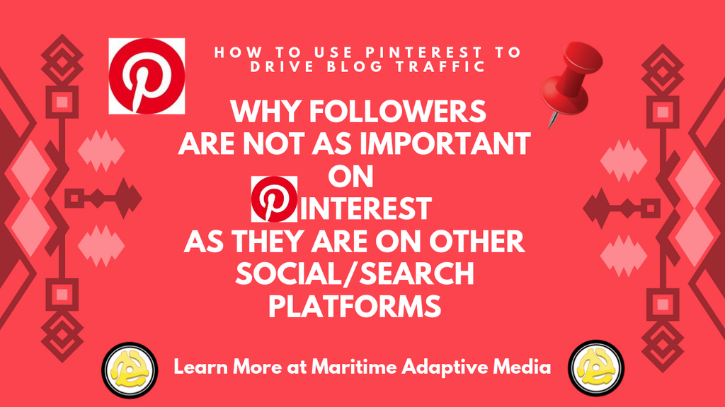 Why followers are not as important on 📌 Pinterest 📌 as they are on other Social / Search platforms