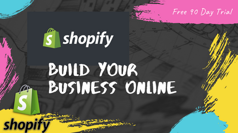 Free 90 Day Trial of Shopify