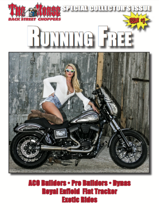 The Horse BackStreet Choppers Magazine Running Free Issue No.1