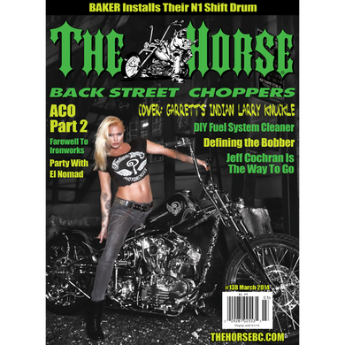 The Horse BackStreet Choppers Magazine Issue #138