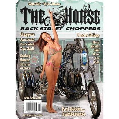 The Horse BackStreet Choppers Magazine Issue #149