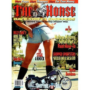 The Horse BackStreet Choppers Magazine Issue #24