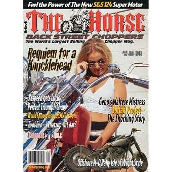 The Horse BackStreet Choppers Magazine Issue #29