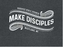 "Load image into Gallery viewer, ""Make Disciples"" Long Sleeve T-Shirt (Pre-Order)"