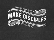 "Load image into Gallery viewer, ""Make Disciples"" Short Sleeve T-Shirt (Pre-Order)"