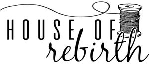 HOUSE OF REBIRTH