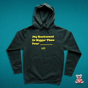 My Backwood Is Bigger Hoodie (Green)
